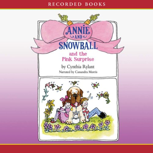 Annie and Snowball and the Pink Surprise audiobook cover art