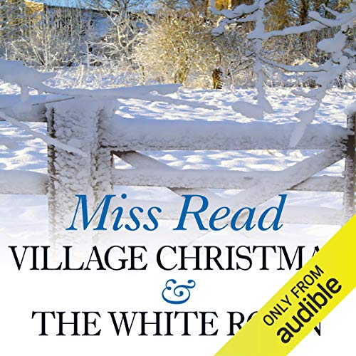 Village Christmas & The White Robin audiobook cover art