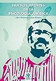 Nuevos aportes a la Psicología Jurídica: Libro Homenaje a Juan Romero: 17