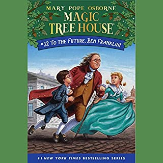 To the Future, Ben Franklin!     Magic Tree House (R), Book 32              By:                                                                                                                                 Mary Pope Osborne                               Narrated by:                                                                                                                                 Mary Pope Osborne                      Length: 1 hr     Not rated yet     Overall 0.0