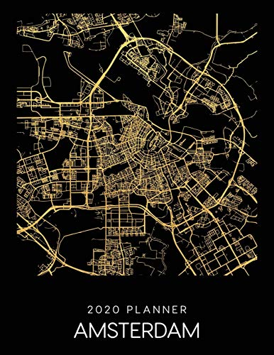 2020 Planner Amsterdam: Weekly - Dated With To Do Notes And Inspirational Quotes - Amsterdam - Netherlands (City Map Calendar Diary Book)