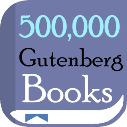 Gutenberg Books: 100,000 FREE eBooks/Novels/Stories + EPUB/TXT/PDF Reader, 100% LEGAL & FREE (Easy-to-use Android App with Auto-Scrolling, Notepad, Audio Books, Bookmark & Many More Features!) This app may not work with old Kindles/Fires