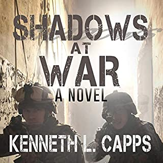 Shadows at War: A Novel     Danger in the Shadows, Book 1              By:                                                                                                                                 Kenneth L. Capps                               Narrated by:                                                                                                                                 Francis G. Kearney                      Length: 6 hrs and 46 mins     Not rated yet     Overall 0.0