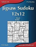 Jigsaw Sudoku 12x12: Hard 276 Puzzles