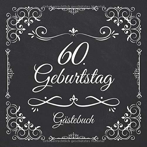 60. Geburtstag Gästebuch: Vintage Gästebuch Zum Eintragen und Ausfüllen für Glückwünsche für...