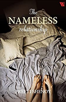 The Nameless Relationship by [Preeti Shenoy]