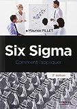 Six Sigma - Comment l'appliquer.