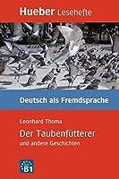 Der Taubenfutterer und andere Geschichten - Leseheft