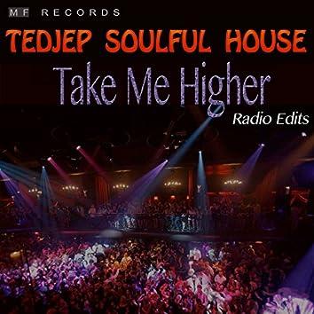 Take Me Higher (Radio Edits)
