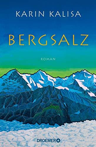 Buchseite und Rezensionen zu 'Bergsalz: Roman' von Karin Kalisa