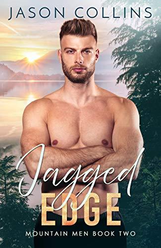 Bester der welt Jagged Edge (Buch 2 Mountain Man)