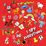 I Spy Everything: Guessing Game Book for Kids 2-5 year old