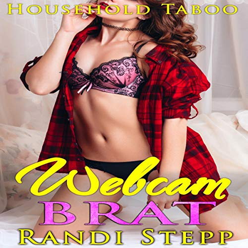 Webcam Brat: Taboo Man of the House                   By:                                                                                                                                 Randi Stepp,                                                                                        Hedon Press                               Narrated by:                                                                                                                                 Marcus M. Wilde                      Length: 36 mins     1 rating     Overall 5.0