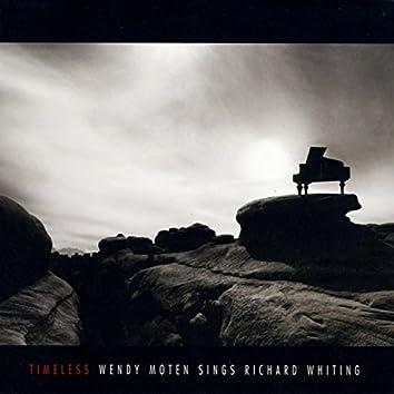 Timeless: Wendy Moten Sings Richard Whiting