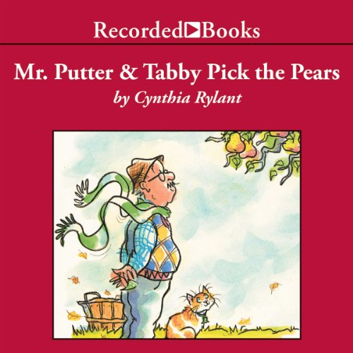 Mr. Putter and Tabby Pick the Pears audiobook cover art