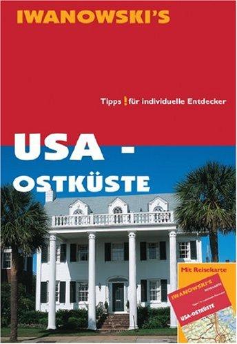 USA - Ostküste - Reiseführer von Iwanowski