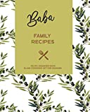 Baba Family Recipes - Recipe Organizer Book - Blank Cookbook Gift for Grandma: Ukrainian Grandmother - Cooking Book Journal to Write in Your Own Family Favorite Meals with Coloring Book Pages