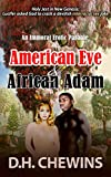 An Immoral Erotic Parable of American Eve & African Adam: Holy Jest in New Genesis: Lucifer asked God to crack a devilish interracial sex joke
