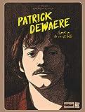 Patrick Dewaere - À part ça la vie est belle