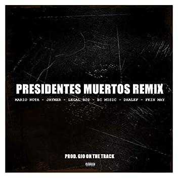 Presidentes Muertos Remix