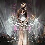 Sarah Brightman Symphony: Live in Vienna (CD...