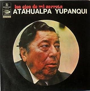 ATAHUALPA YUPANQUI-LOS EJES DE MI CARRETA- ODEON-1977 EXCELLENT