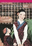 Traditional Chinese Tales: Simplified Character Edition: Stories and Glossaries with Reference Grammar (Simplified Characters) (Far Eastern Publications) - Claudia Ross