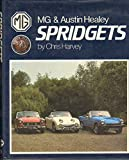 M. G. and Austin Healey Spridgets