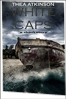 Whitecaps by [Thea Atkinson]