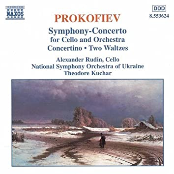 PROKOFIEV: Symphony-Concerto / Cello Concertino / Pushkin Waltzes