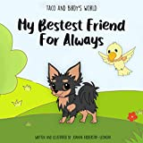 Taco & Birdy's World - My Bestest Friend for Always (English Edition)