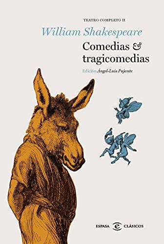 Comedias y tragicomedias: Teatro Completo II (CLASICOS CASTELLANOS)