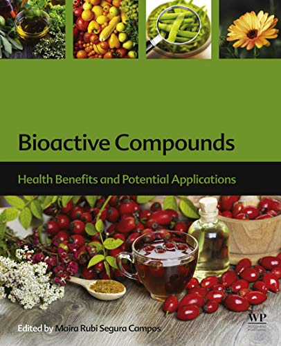 Bioactive Compounds: Health Benefits and Potential Applications (English Edition)