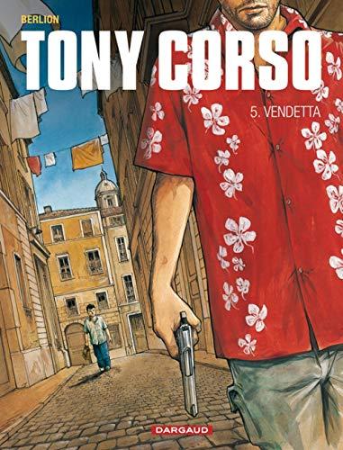 Tony Corso - tome 5 - Vendetta