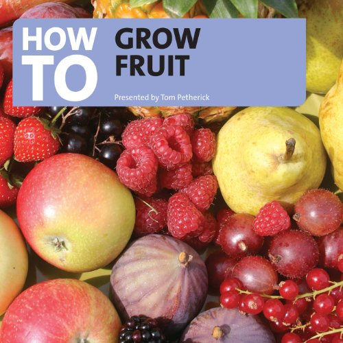 How to Grow Fruit audiobook cover art
