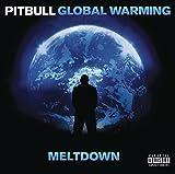 Global Warming: Meltdown (Dlx) - Pitbull