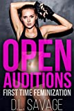 Open Auditions: First Time Feminization