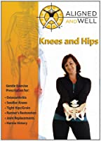 Aligned & Well: Knees & Hips [DVD]