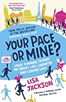 Your Pace or Mine?: What Running Taught Me About Life, Laughter and Coming Last (English Edition)