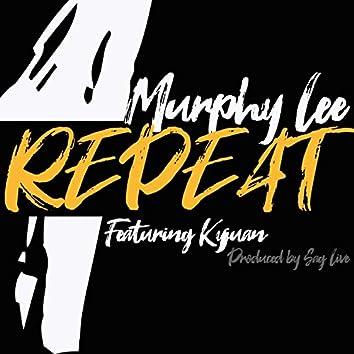 Repeat (feat. Kyjuan)