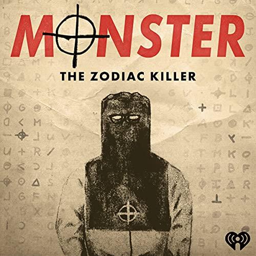 S2 Trailer: Monster: The Zodiac Killer Podcast By  cover art