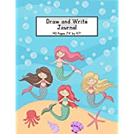 Mermaids Draw and Write Journal: Composition Book for Kids With Primary Lines and Half Blank Space for Drawing Pictures - 140 Pages