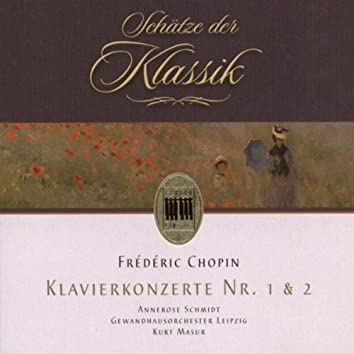 Chopin: Concerto for Piano and Orchestra No. 1 & 2 (Schätze der Klassik)