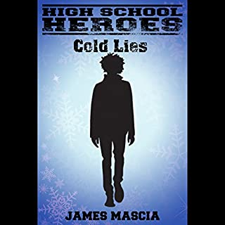 High School Heroes: Cold Lies audiobook cover art