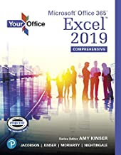 Your Office: Microsoft Office 365, Excel 2019 Comprehensive