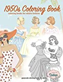 1950s coloring book, coloring books for adults fashion, grayscale coloring books for adults: adult coloring books for women
