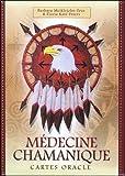 Médecine chamanique - Cartes oracles