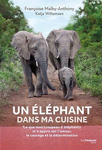 Un éléphant dans ma cuisine