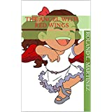The Angel With Red Wings (English Edition)
