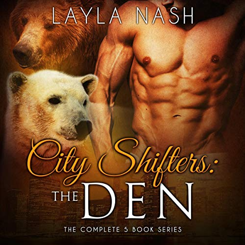 City Shifters: The Den: The Complete 5 Book Series